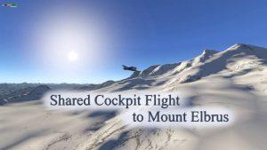 Shared Cockpit Flight to Mount Elbrus on Yak-18T